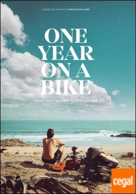 One year on a bike - From Amsterdam to Singapore