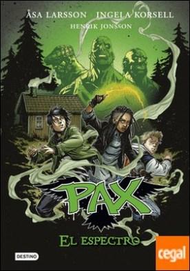 Pax. El espectro . Pax 5