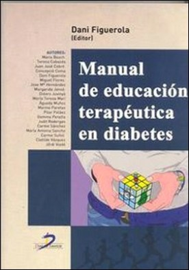 Manual de educación terapéutica en diabetes por Dani Figuerola Pino PDF