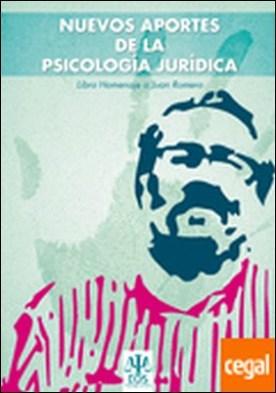 Nuevos aportes a la Psicología Jurídica . Libro Homenaje a Juan Romero