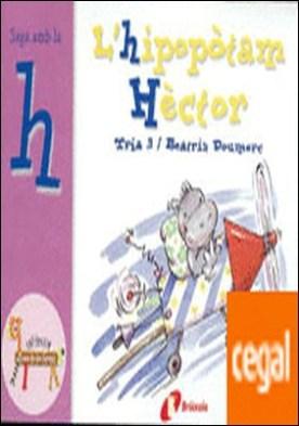 L'hipopòtam Hèctor (h) . Juga amb la h