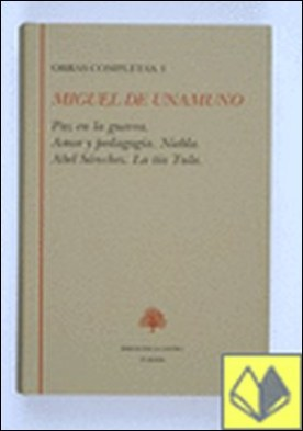 Narrativa I . A. Abel Sanchez. la Tia Tula.