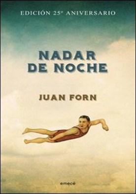 Nadar de noche- Edición conmemorativa por Forn Juan