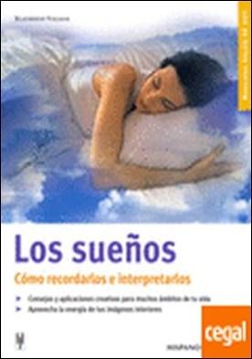 Los sueños . Cómo recordarlos e interpretarlos