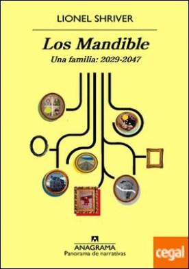 Los Mandible . Una familia: 2029-2047