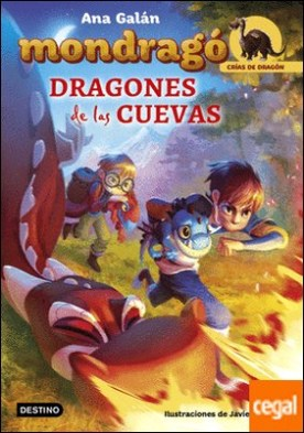 Mondragó. Dragones de las cuevas . Ilustraciones de Javier Delgado