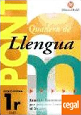 Pont llengua, 1 Educació Primària . PREPARAR L'ENTRADA A 2º CURS.