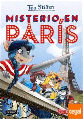 Misterio en París . Tea Stilton 4