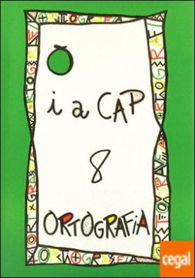 PUNT I A CAP 8. ORTOGRAFIA