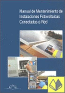 Manual de mantenimiento de instalaciones fotovoltaicas conectadas a red