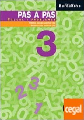 Pas a pas 3. Càlcul i problemes
