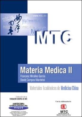 Materia Médica II. Materiales Académicos de Medicina China