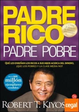 Padre Rico, Padre Pobre (Bolsillo) . Lo que los ricos enseñan a sus hijos acerca del dinero ¡¡¡y la clase media no!!!