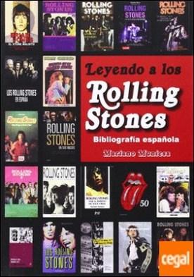 Leyendo a los Rolling Stones . Bibliografía española