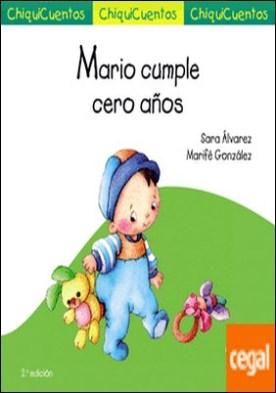 Mario cumple cero años