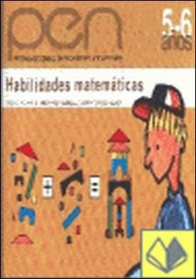 Programa de estimulacion para ni¤os de 5 a 6 a¤os (PEN). Habilidades matematicas . PEN Programa estimulación para niños de cuatro a seis años