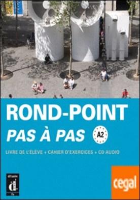 Nouveau Rond-Point pas à pas. Libro del alumno + Cuaderno de ejercicios + CD. Nivel A2