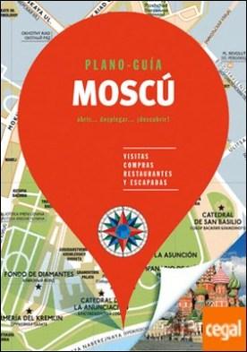 Moscú (Plano - Guía) . Visitas, compras, restaurantes y escapadas
