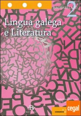 Lingua galega e Literatura 2º Bach. por González Avión, Isabel