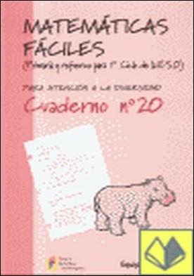 Matemáticas fáciles 20, Educación Primaria . ...PARA ATENCION A LA DIVERSIDAD.