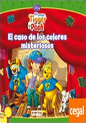 Mis Amigos Tigger y Pooh. El caso de los colores misteriosos