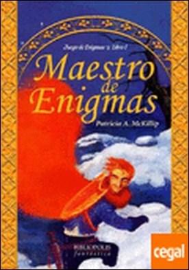 Maestro de enigmas . Juego de Enigmas. Libro I por McKillip, Patricia A. PDF