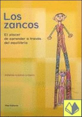 Los zancos: el placer de aprender a través del equilibrio