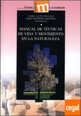Manual de técnicas de vida y movimiento en la naturaleza