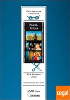 París, Texas . París : Texas : Wim Wenders (1984)
