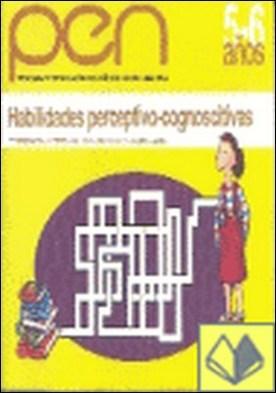 Programa de estimulacion para ni¤os de 5 a 6 a¤os (PEN). Habilidades perceptivo- . PEN Programa de estimulación para niños de cuatro a seis años