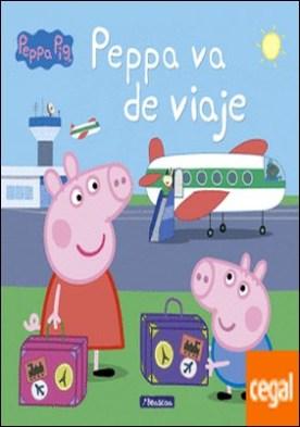 Peppa va de viaje (Peppa Pig. Primeras lecturas)