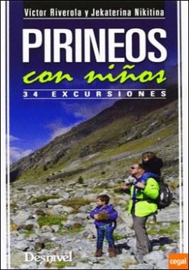Pirineos con niños . 34 excursiones