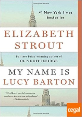 My Name is Lucy Barton, A Novel . Booker Longlist 2016