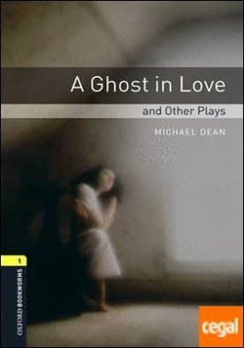 Oxford Bookworms 1. A Ghost in Love and Other Plays. MP3 Pack