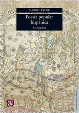 Poesía popular hispánica. 44 estudios