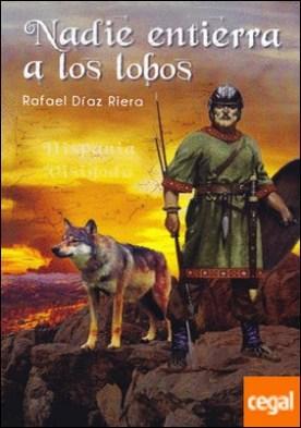 Nadie entierra a los lobos
