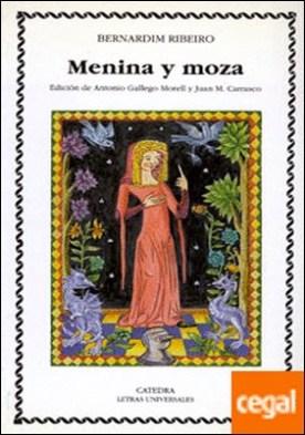 Menina y moza . Ed. de A. Gallego Morell y J.M. Carrasco
