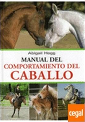MANUAL DEL COMPORTAMIENTO DEL CABALLO