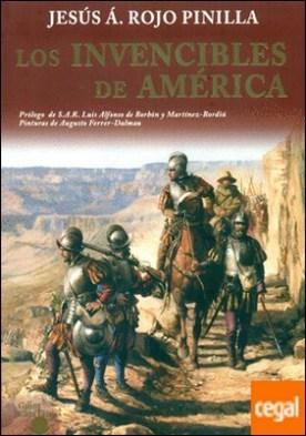 LOS INVENCIBLES DE AMERICA por ROJO PINILLA, JESUS ANGEL PDF