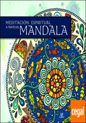 Meditación Espiritual a Través del Mandala