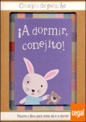 LTL ¡A DORMIR CONEJITO! . Libro + Conejito de peluche