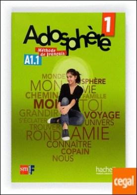 Méthode de français 1. Adosphère