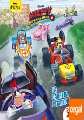 Mickey y los Superpilotos. La carrera Rigatoni . Cuento