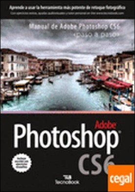 Manual de Adobe Phosotoshop CS6 . paso a paso