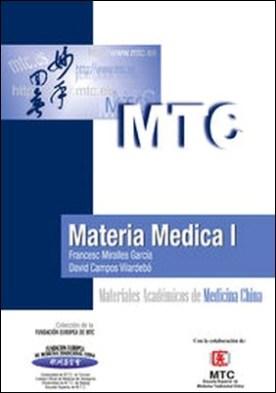 Materia Médica I. Materiales Académicos de Medicina China