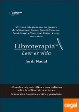 Libroterapia? . Leer es vida