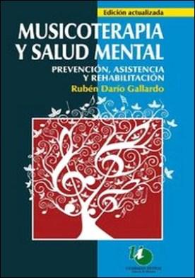 Musicoterapia y salud mental por Ruben Darío Gallardo PDF