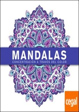 Mandalas Concentración a Través del Color