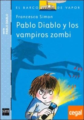 Pablo Diablo y los vampiros zombis