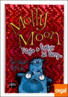 Molly Moon viaja a través del tiempo . )